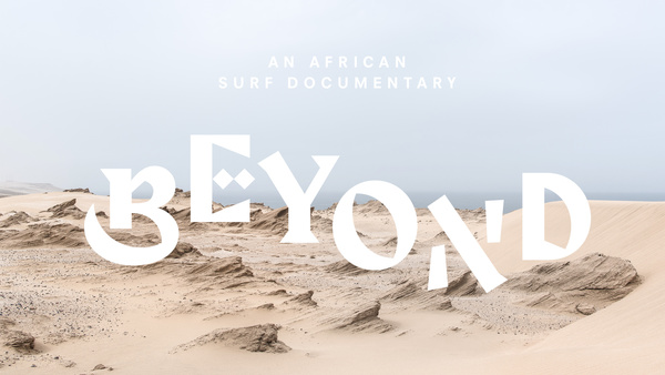 Beyond - An African Surf Documentary