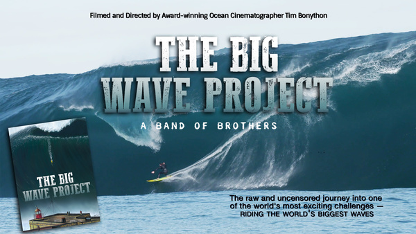 THE BIG WAVE PROJECT by Tim Bonython