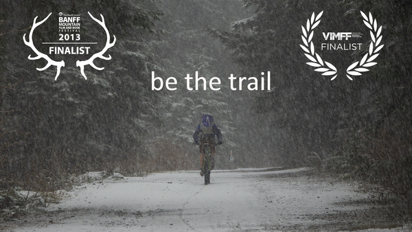 Be the Trail