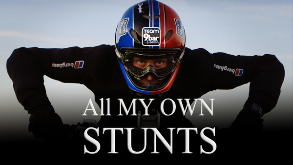 All My Own Stunts
