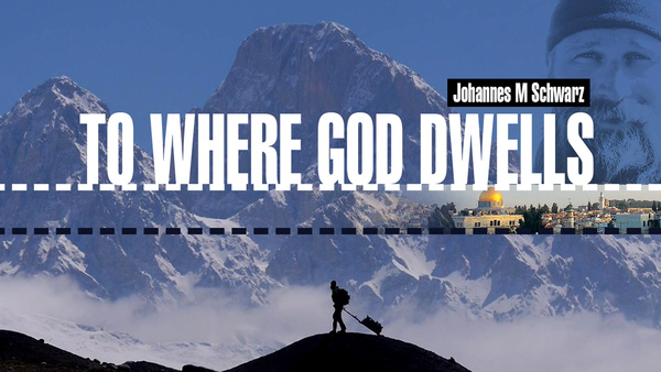 To Where God Dwells