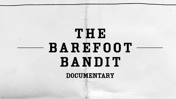 The Barefoot Bandit Documentary