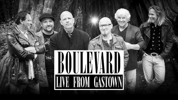 Boulevard: Live From Gastown