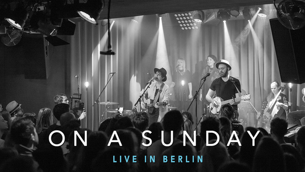 On a Sunday - Live in Berlin