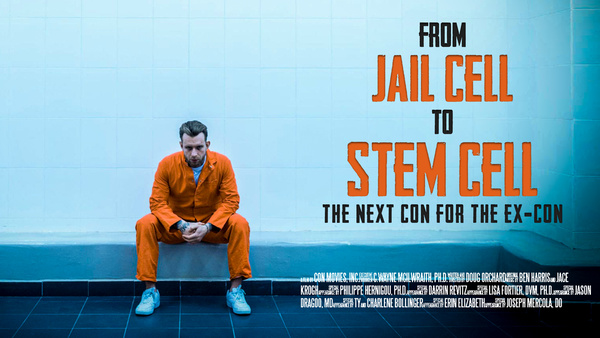 From Jail Cell to Stem Cell